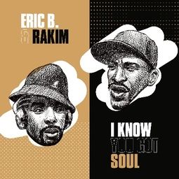 [MRB7162] Eric B. & Rakim, I Know You Got Soul