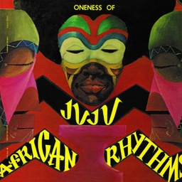 [NA5179-LP] Oneness Of Juju, African Rhythms