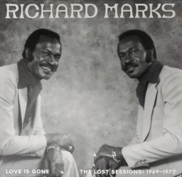[NA5197-LP] Richard Marks Love Is Gone: The Lost Sessions: 1969-1977