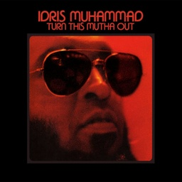 [LP SBCS 73] Idris Muhammad, Turn This Mutha Out