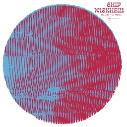 [8437019516093] Chip Wickham, Blue To Red