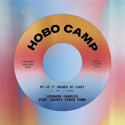[HOBO025] Leonard Charles, My 45 (7 Inches Of Love) feat. Zackey Force Funk b/w Selector