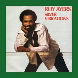 [BBE493LP] Roy Ayers, Silver Vibrations