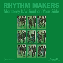 Rhythm Makers, Monterey / Soul on your side